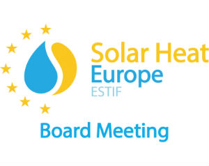 Solar Heat Europe/ESTIF Board of Directors meeting: labelling and standardisation on the spotlight
