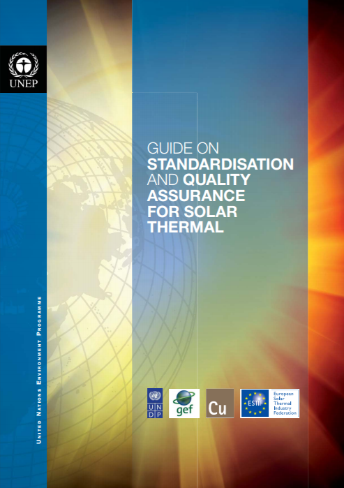 Guide on Standardisation and Quality Assurance for Solar Thermal