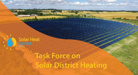 Solar Heat Europe: Task Force on Solar District Heating (SDH)