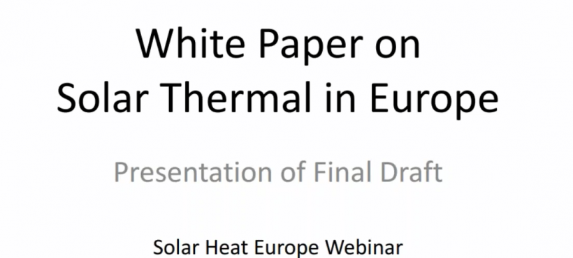 Webinar: Solar thermal challenges and opportunities: from the European to the national level presenting the Solar Thermal White Paper
