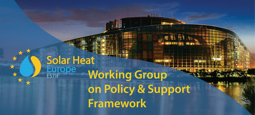Solar Heat Europe Working Group on Policy & Support Frameworks – 1st meeting