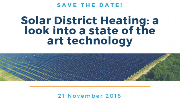 SAVE THE DATE – Solar District Heating: a look into a state of the art technology