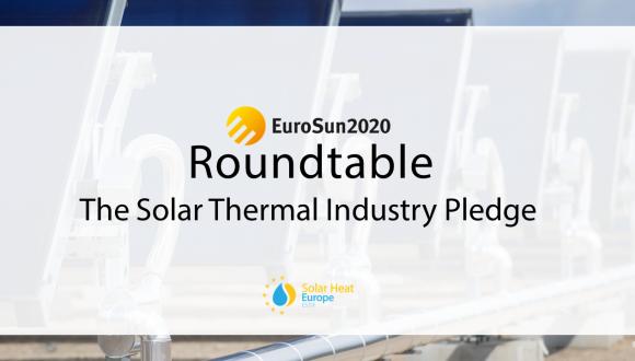Solar Heat Europe at EuroSun 2020 – Roundtable on the European Solar Thermal Industry Pledge