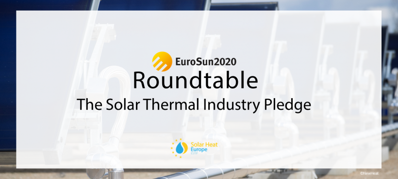 Solar Heat Europe at EuroSun 2020 – Roundtable on the European Solar Thermal Industry Pledge