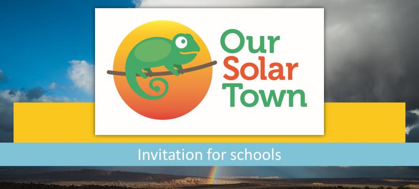 Our Solartown – Invitation to schools