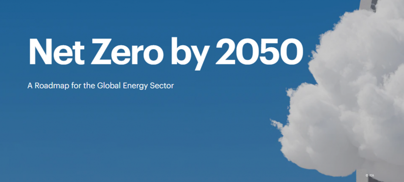 IEA's Net Zero by 2050:  A Roadmap for the Global Energy Sector