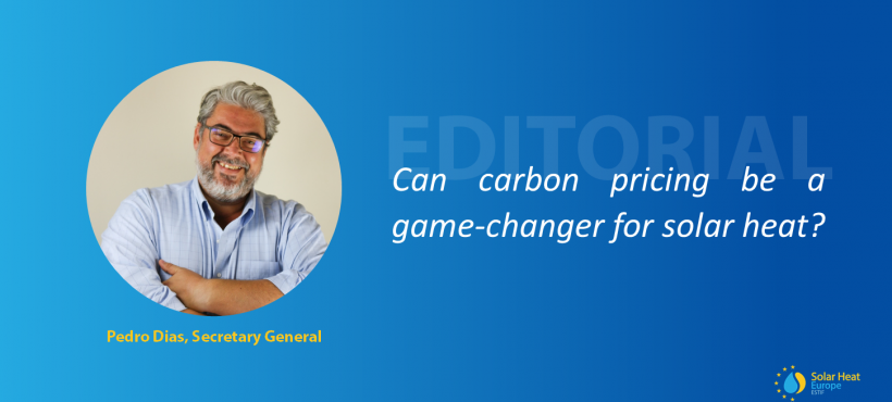 Editorial – Carbon Pricing: can it be a game-changer for solar heat?